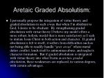aretaic graded absolutism
