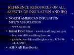 reference resources on all aspects of insulation and ieq