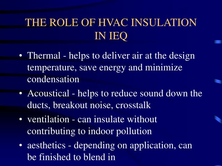 The role of hvac insulation in ieq