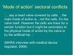 mode of action sectoral conflicts
