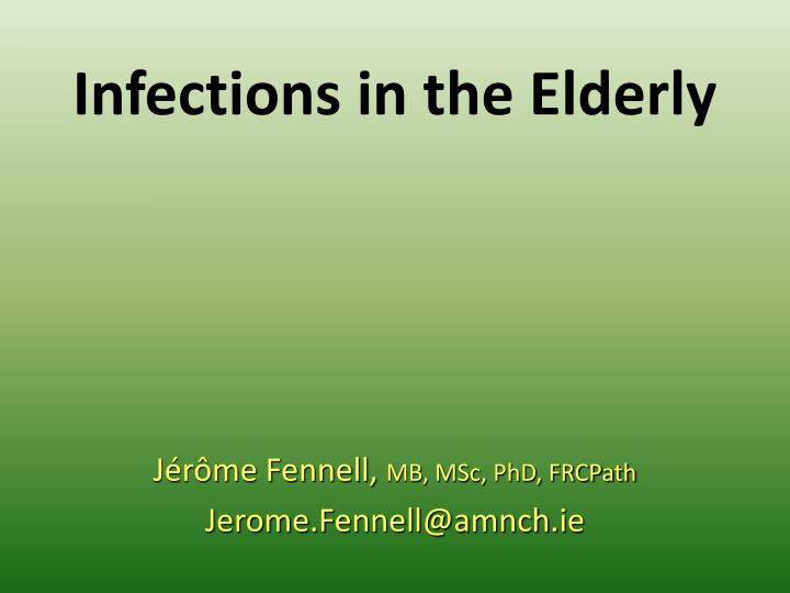 infections in the elderly n.
