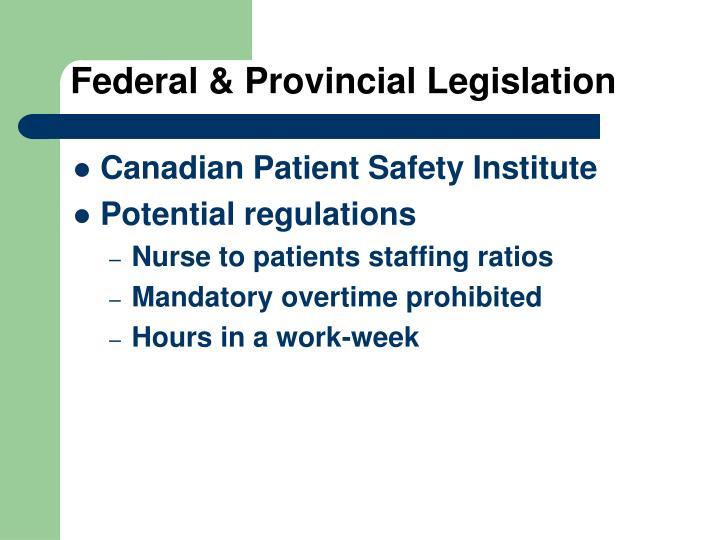 Federal & Provincial Legislation