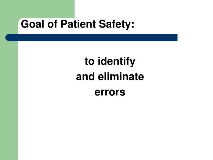 Goal of patient safety