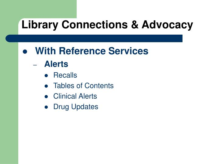 Library Connections & Advocacy