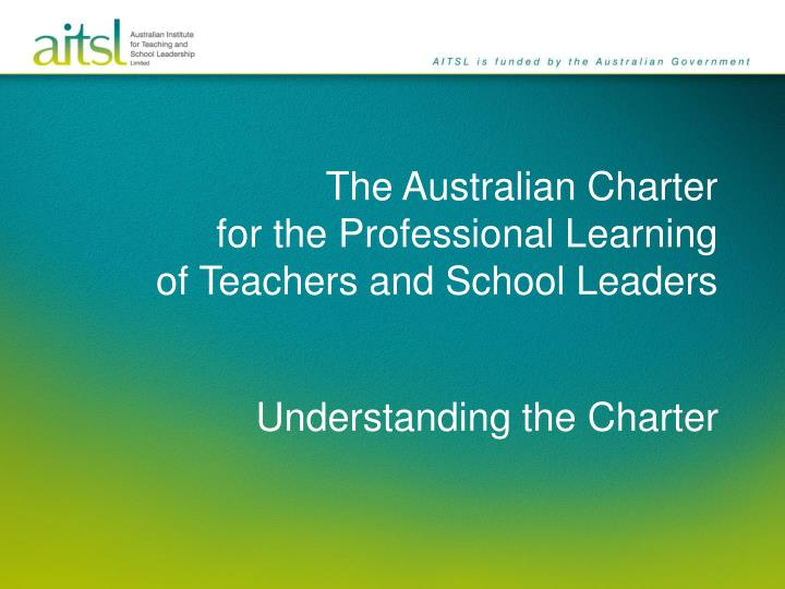 the australian charter for the professional learning of teachers and school leaders n.