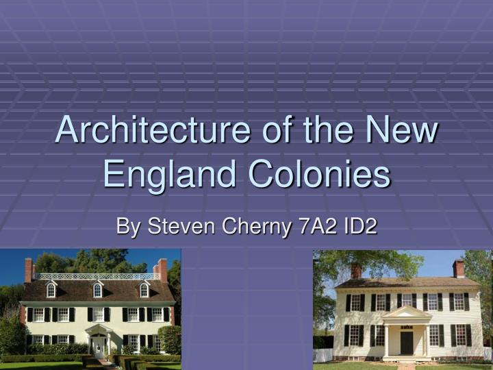 architecture of the new england colonies n.