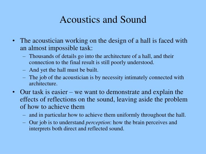 Acoustics and sound