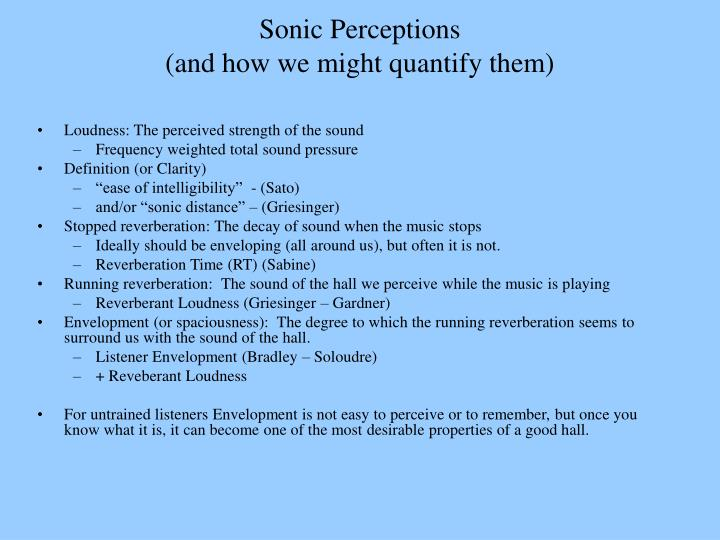 Sonic Perceptions                                                       (and how we might quantify them)