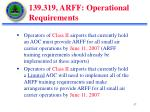 139 319 arff operational requirements4