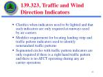 139 323 traffic and wind direction indicators