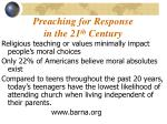 preaching for response in the 21 th century