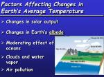 factors affecting changes in earth s average temperature