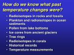 how do we know what past temperature changes were