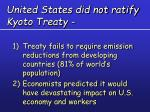 united states did not ratify kyoto treaty