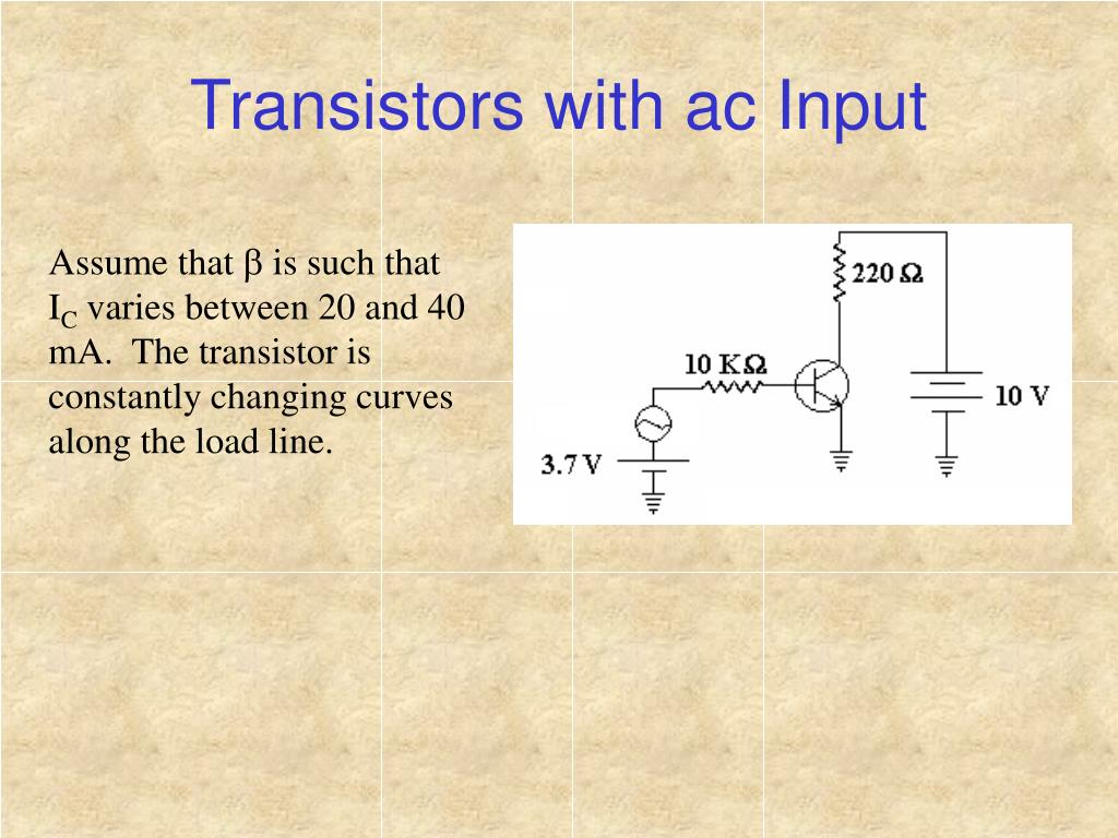 Transistors with ac Input