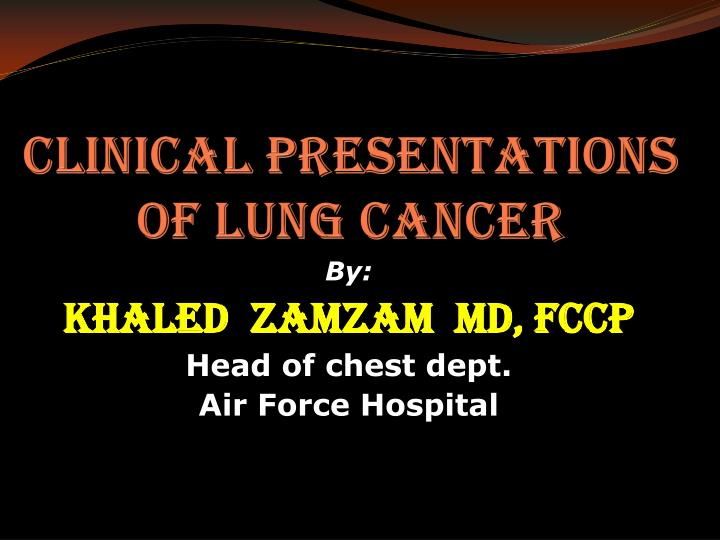 clinical presentations of lung cancer n.