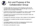 aim and purpose of the collaboration group