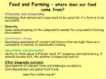 food and farming where does our food come from
