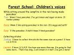 forest school children s voices