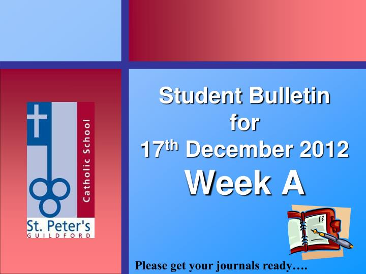 student bulletin for 17 th december 2012 week a n.