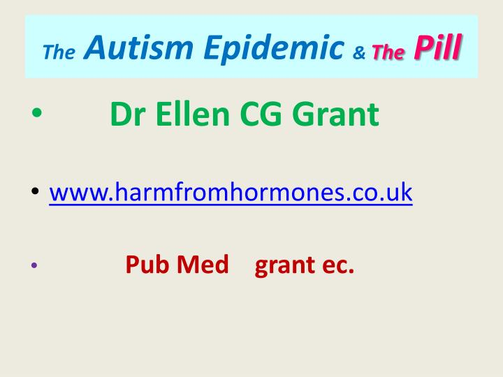 the autism epidemic the pill n.