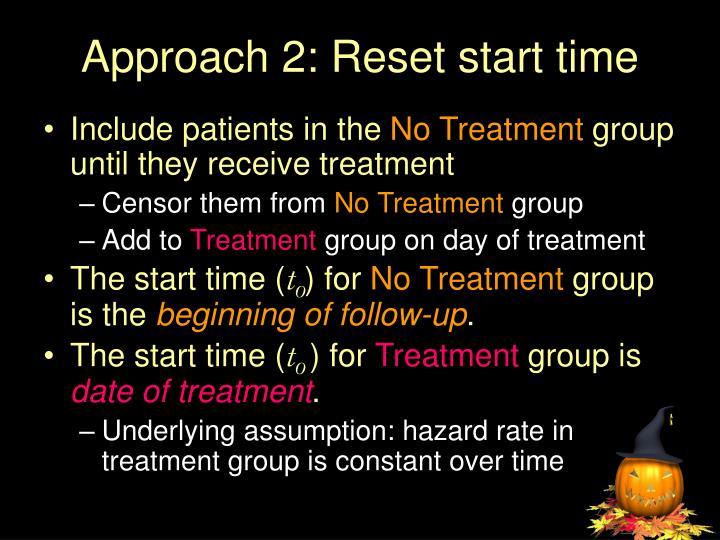 Approach 2: Reset start time