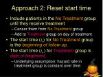 approach 2 reset start time