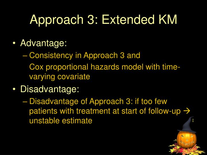 Approach 3: Extended KM