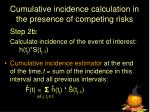 cumulative incidence calculation in the presence of competing risks2