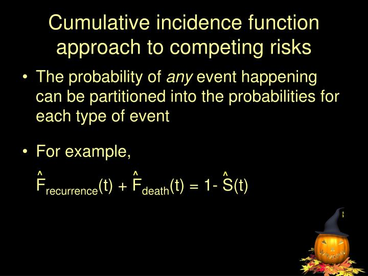 Cumulative incidence function approach to competing risks