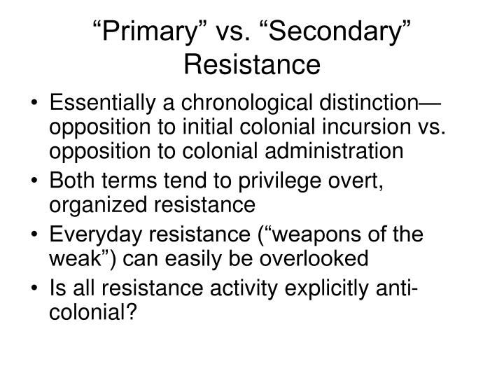 """Primary"" vs. ""Secondary"" Resistance"