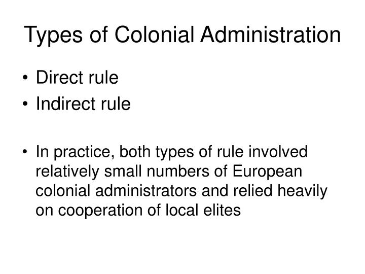 Types of Colonial Administration