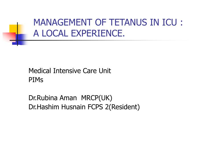 management of tetanus in icu a local experience n.