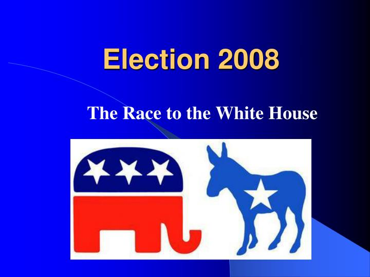 election 2008 n.