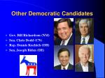 other democratic candidates