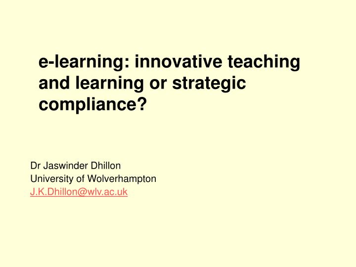 e learning innovative teaching and learning or strategic compliance n.