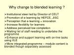 why change to blended learning