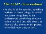 2 pet 3 16 17 error condemns