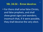 mt 24 24 error deceives