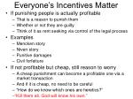 everyone s incentives matter