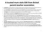 a trusted mum stole 6k from bristol parent teacher association