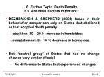 6 further topic death penalty 6 5 are other factors important