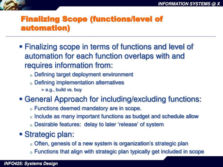 finalizing scope functions level of automation n.