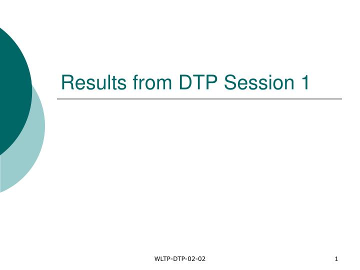 results from dtp session 1 n.