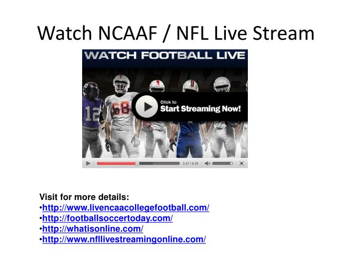 Watch ncaaf nfl live stream