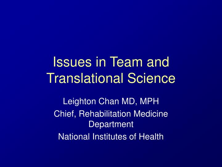 issues in team and translational science n.