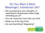 do you want a more meaningful intentional life