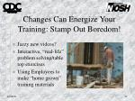 changes can energize your training stamp out boredom