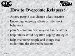 how to overcome relapses