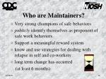 who are maintainers